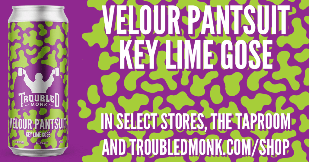 velour pantsuit key lime gose in select stores, the taproom and troubledmonk.com/shop